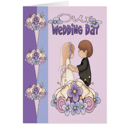 Our Wedding Day Greeting Cards