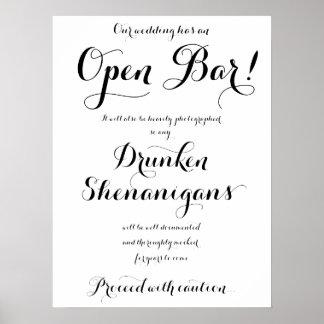 Our Wedding Has An Open Bar Sign Poster
