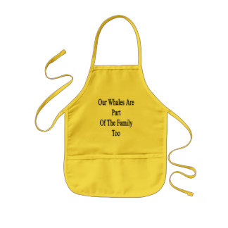 Our Whales Are Part Of The Family Too Kids' Apron