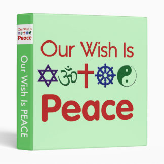 Our Wish Is PEACE Avery Binder