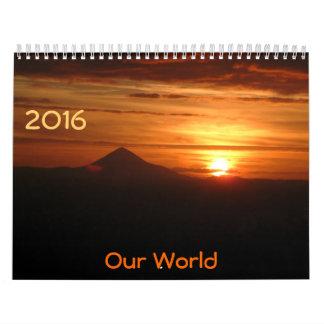 Our World, 2016 Clendar Calendar