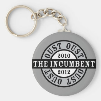 Oust the Incumbent 2010 and 2012a Keychain