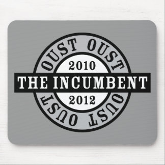 Oust the Incumbent 2010 and 2012a Mouse Pads