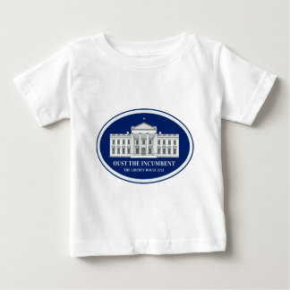 Oust the Incumbent - Liberty House 2012 Baby T-Shirt