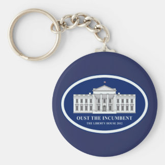 Oust the Incumbent - Liberty House 2012 Keychain