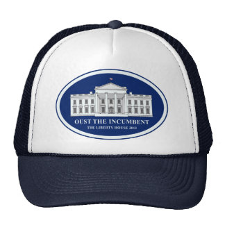 Oust the Incumbent - Liberty House 2012 Trucker Hat