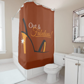 Out and Fabulous! Shower Curtain