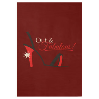 Out and Fabulous! Wood Poster