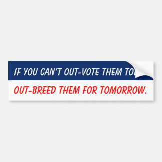 Out-breed them bumper sticker