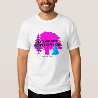 Out in the Woods Bar Crawl T Shirt