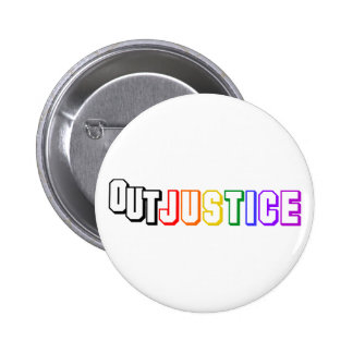 OUT JUSTICE! BUTTON