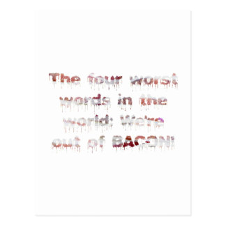 Out of BACON?! Postcard