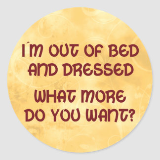 Out of Bed Classic Round Sticker