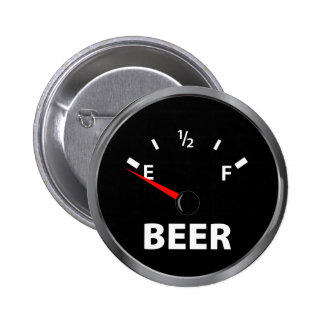 Out of Beer Fuel Gauge Pinback Button