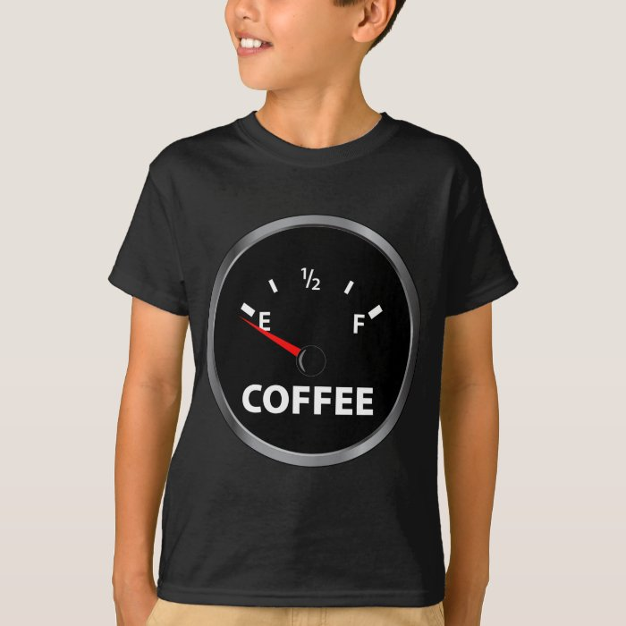 Out of coffee fuel gauge t shirt zazzle for How to get coffee out of shirt