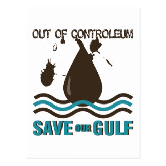 Out of Controleum Save the Gulf Postcard