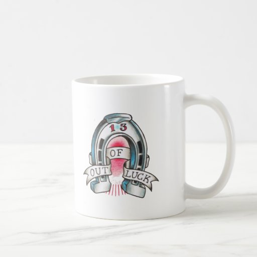 Out Of Luck Mugs