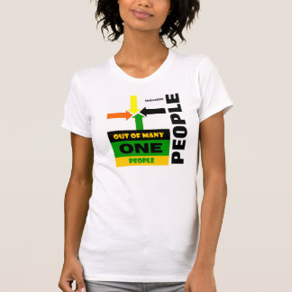 """""""Out Of Many, One People"""" T-Shirt"""