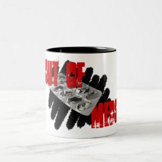 Out of Meds Mug