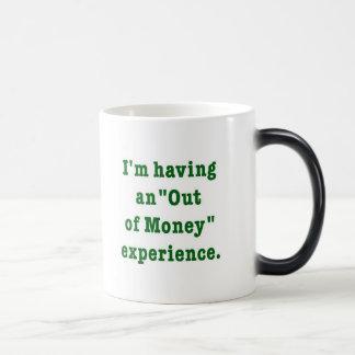 out of money humor mug