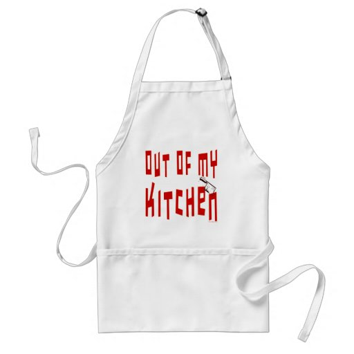 Out of My Kitchen Funny Saying Apron