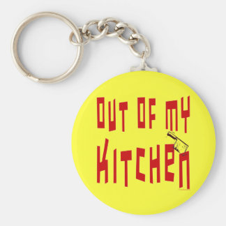 Out of My Kitchen Saying Basic Round Button Keychain