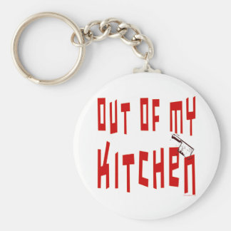 Out of My Kitchen Saying Keychain