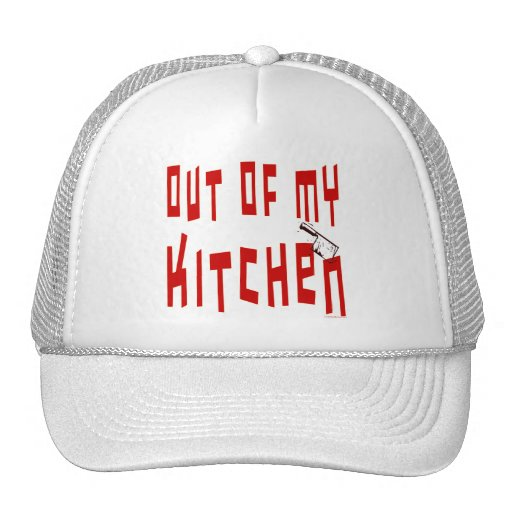 Out of My Kitchen Saying Mesh Hat