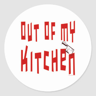 Out of My Kitchen Saying Stickers