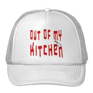 Out of My Kitchen Saying Trucker Hat