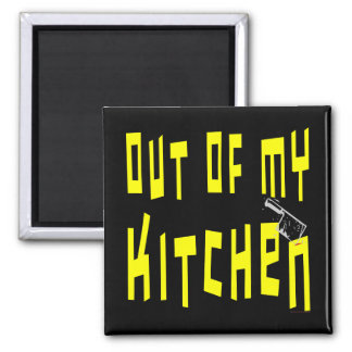 Out of My Kitchen Snappy Fridge Magnet Refrigerator Magnets