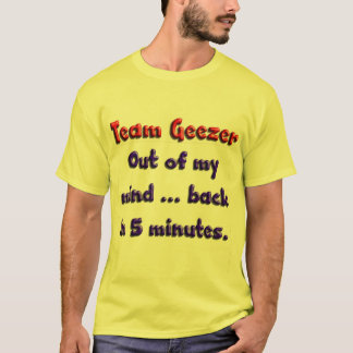 Out of my mind ... back in 5 minutes. T-Shirt
