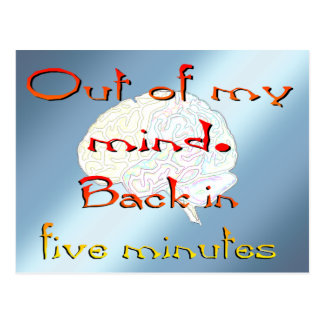 Out of My Mind, Back in five minutes Postcard