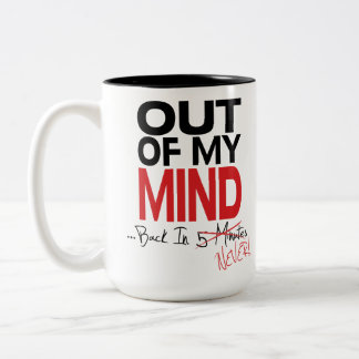 Out of My Mind - Back Never Mug