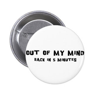 Out Of My Mind Pins