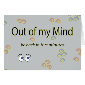 Out of my Mind Graphic Greeting Card