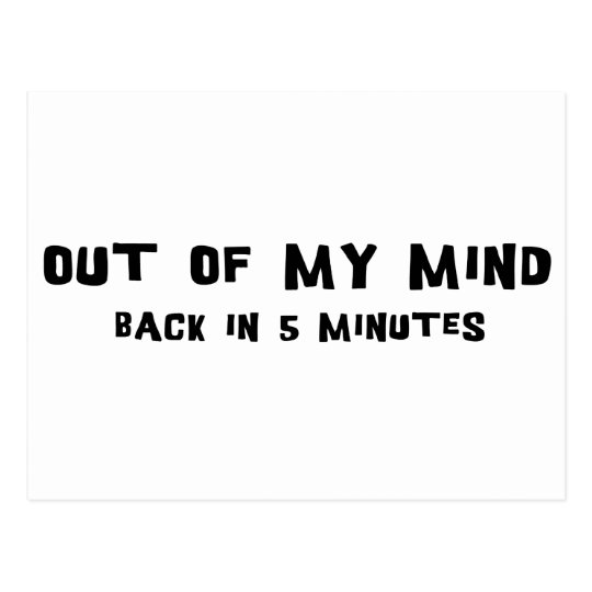 Out Of My Mind Postcard