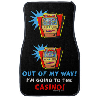 Out of My Way Casino Car Floor Mat