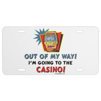 Out of My Way Casino License Plate
