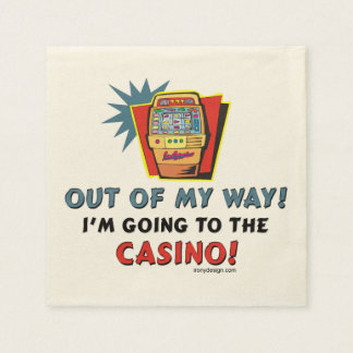 Out of My Way Casino Napkin