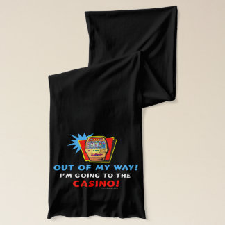 Out of My Way Casino Scarf