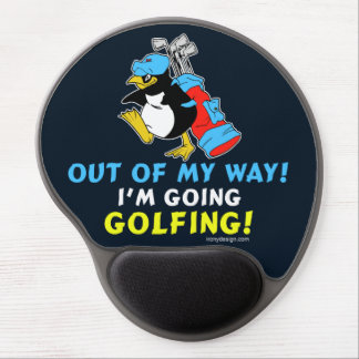 Out of my way, I'm going to the Golfing Gel Mouse Pad