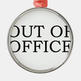 out of office ornament