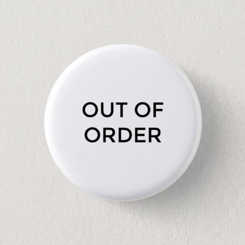 Out of Order Button