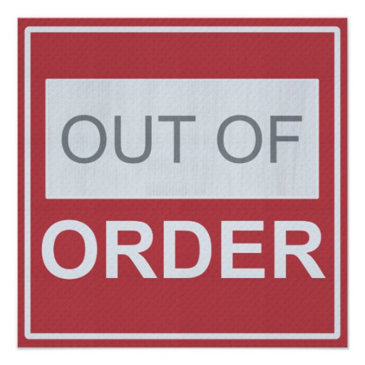 Out of Order Elevator sign Poster