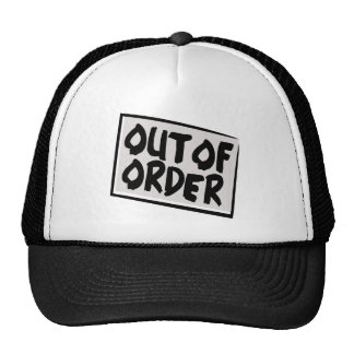Out Of Order Hat