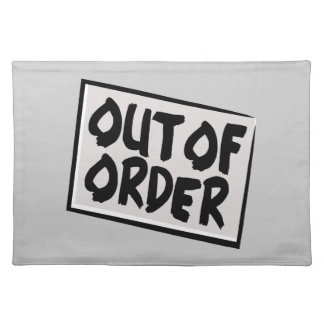 Out Of Order Placemat