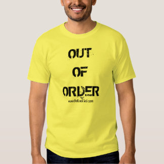 Out of Order Shirt