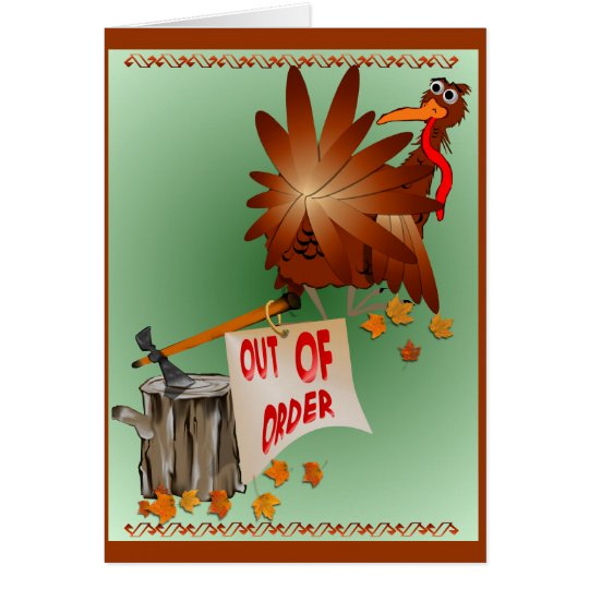 Out Of Order Thanksgiving Card
