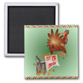 Out Of Order Thanksgiving Magnet